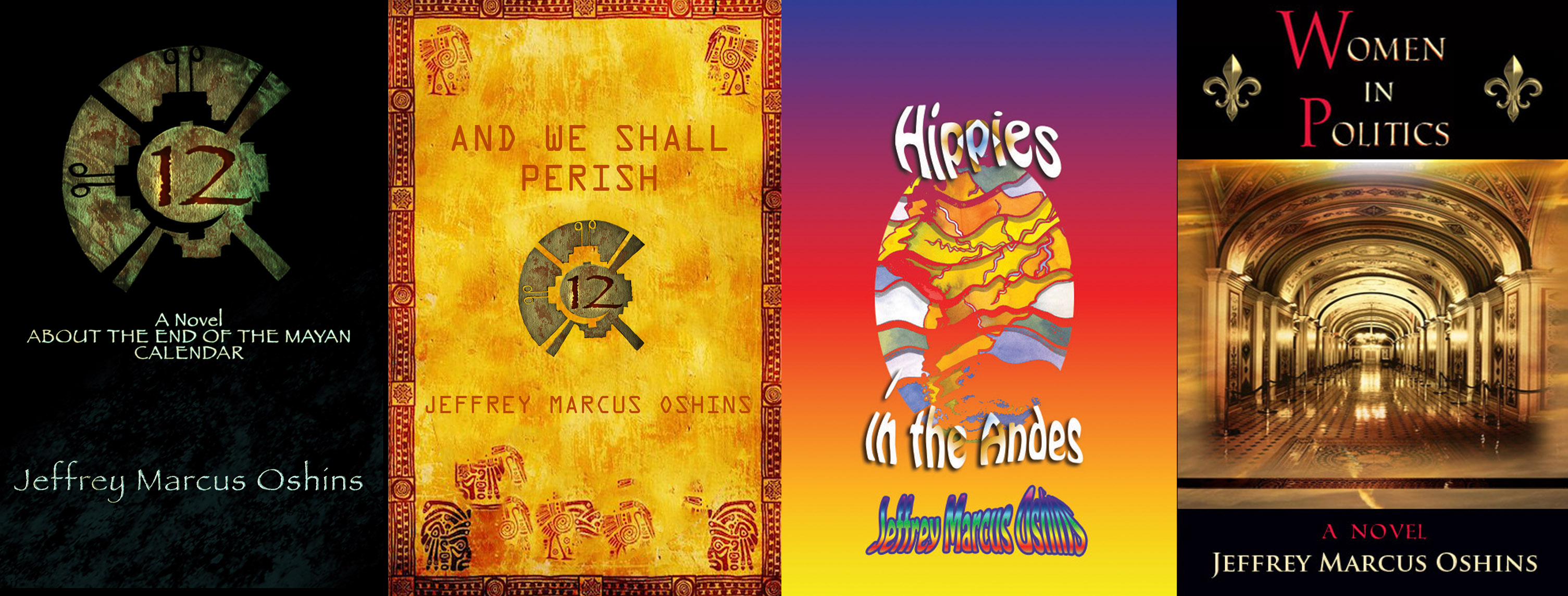 Four novels by Jeffrey Marcus Oshins